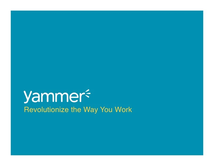 Yammer Overview Presentation (120110)