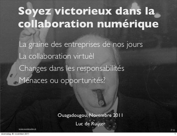 Soyez victorieux dans la              collaboration numérique               La graine des entreprises de nos jours        ...