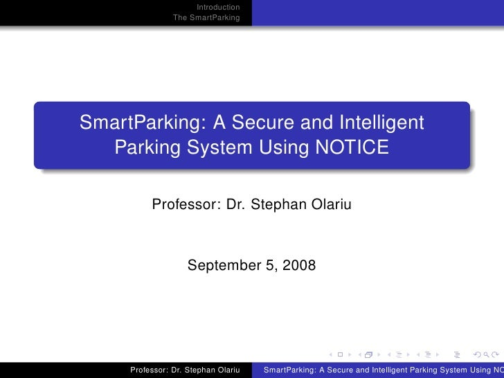 Introduction                 The SmartParking     SmartParking: A Secure and Intelligent   Parking System Using NOTICE    ...