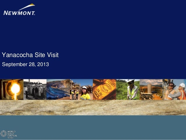 Yanacocha Site Visit September 28, 2013