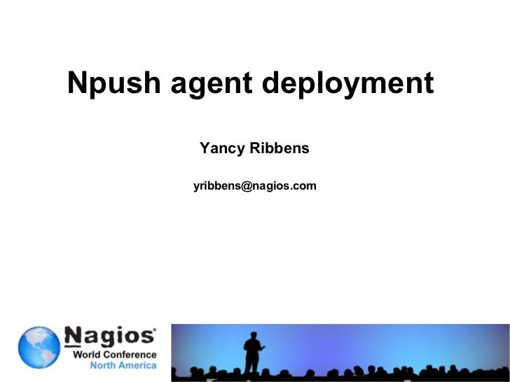 Nagios Conference 2012 - Yancy Ribbens - NPush