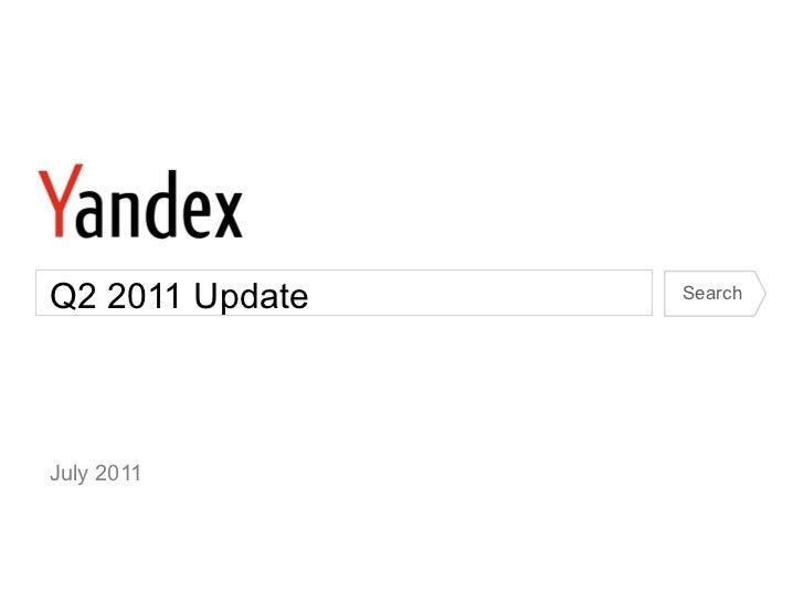 Yandex Q2 2011 Market Update