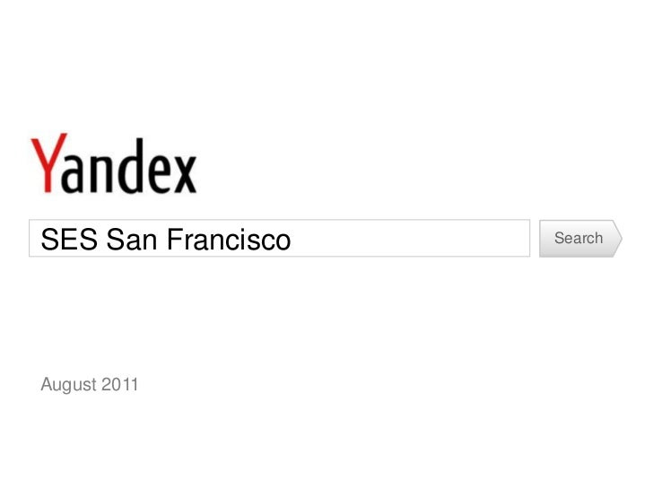 Yandex Overview from SES San Francisco