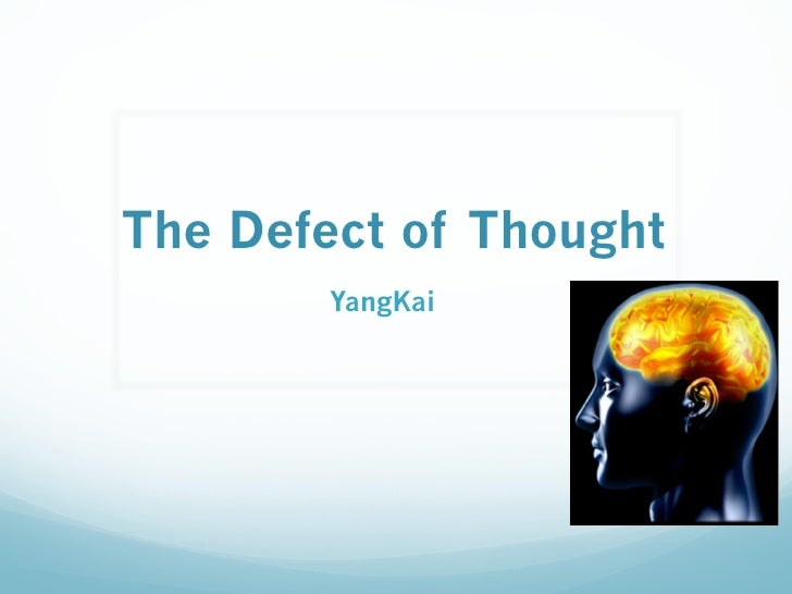 The Defect of Thought         YangKai