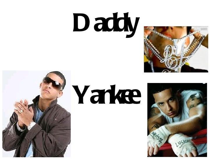 D addyYankee