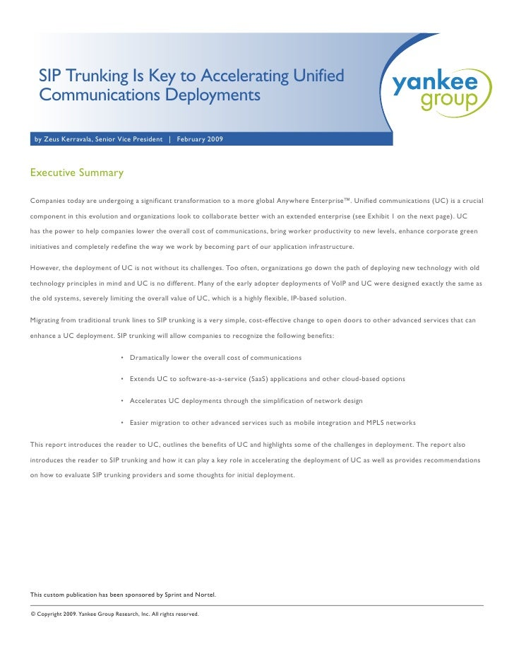SIP Trunking Is Key to Accelerating Unified      Communications Deployments      by Zeus Kerravala, Senior Vice President ...
