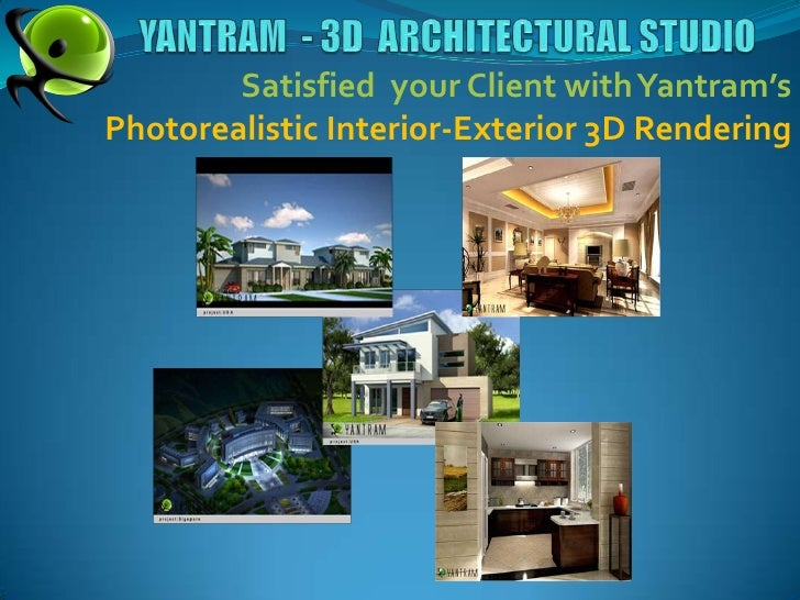 YANTRAM  - 3D  ARCHITECTURAL STUDIO<br />Satisfied  your Client with Yantram's Photorealistic Interior-Exterior 3D Renderi...