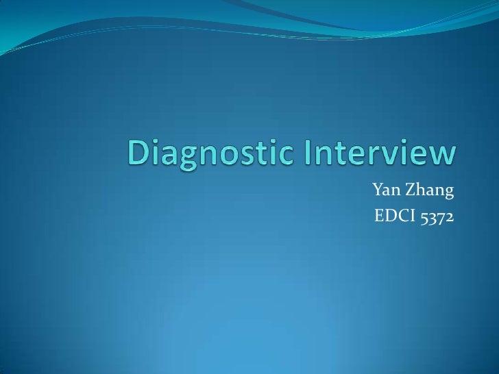 Yan Zhang Diagnostic Interview