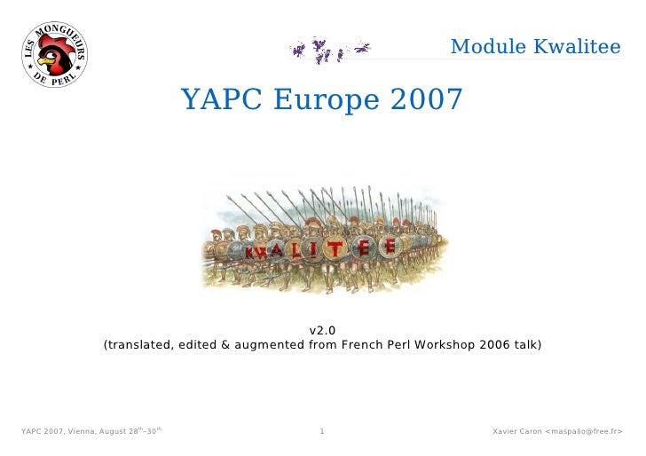 "YAPC 2007 ""Module Kwalitee"" Talk"