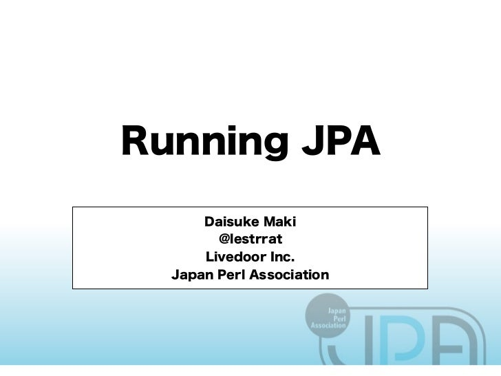 • 12 yrs of writing perl• Internal Tools Guy• JP→BR→JP→PT→US→JP• This is the first time I step footoutside of Japan in 7 y...