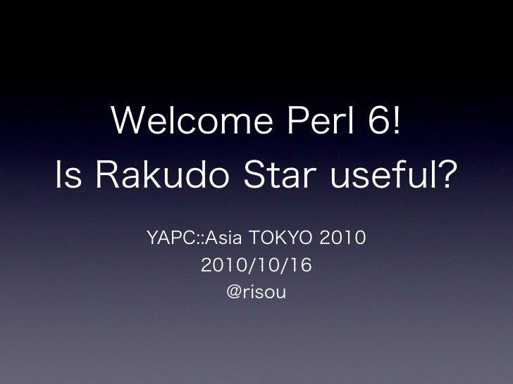 Rakudo Star at Yapcasia2010