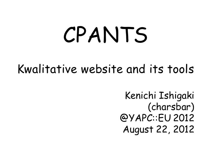 CPANTS: Kwalitative website and its tools
