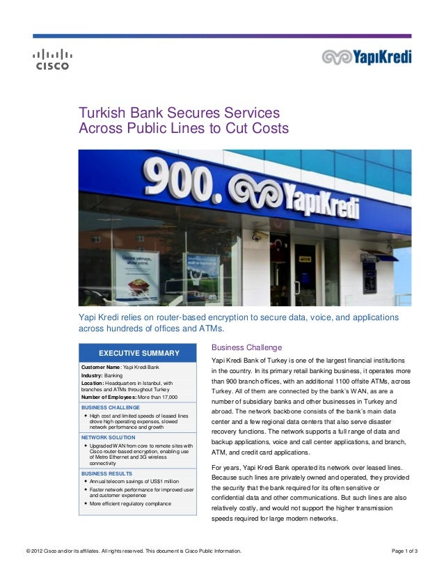 Turkish Bank Secures Services                        Across Public Lines to Cut Costs                        Yapi Kredi re...
