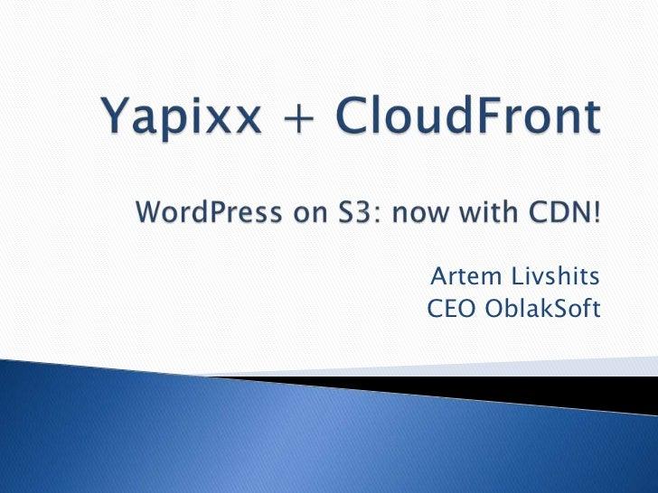 WordPress on S3: now with CDN