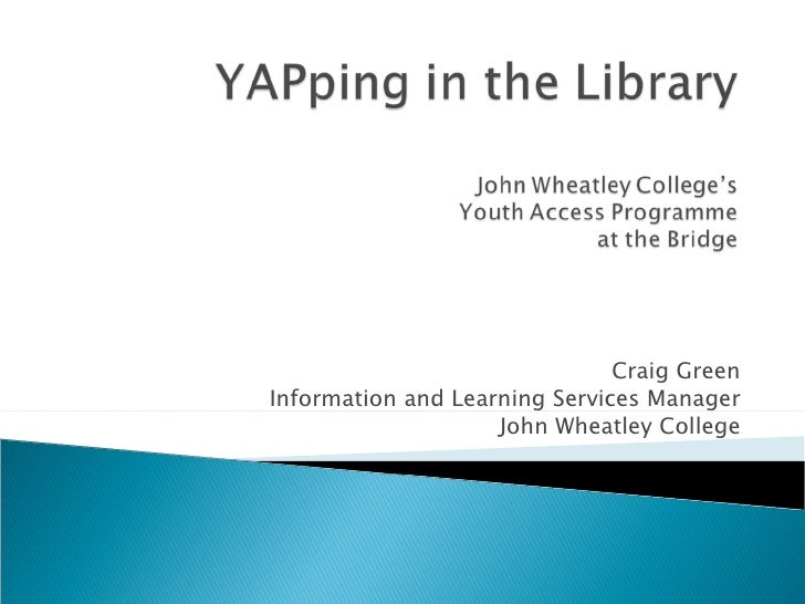 YAPping in the library: the Youth Access Programme at the Bridge
