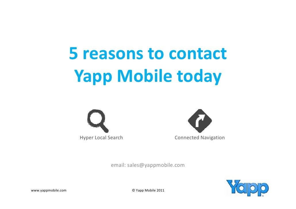 5 reasons to contact                      5 reasons to contact                      Yapp Mobile today                     ...