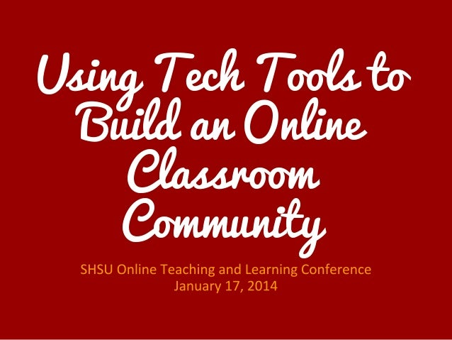 Using Mobile Tools to Build an Online Classroom Community