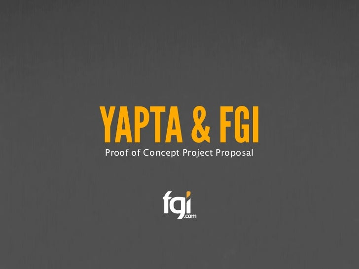 YAPTA & FGIProof of Concept Project Proposal
