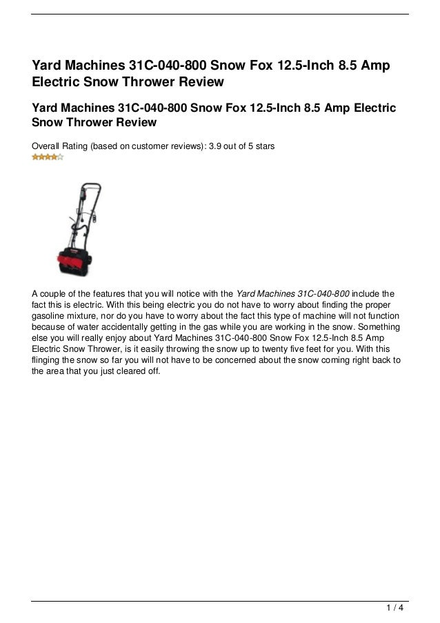 Yard Machines 31C-040-800 Snow Fox 12.5-Inch 8.5 Amp Electric Snow Thrower Review