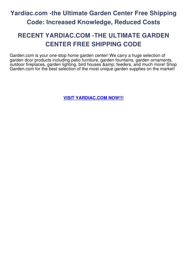 Yardiac.com -the Ultimate Garden Center Free Shipping     Code: Increased Knowledge, Reduced Costs   RECENT YARDIAC.COM -T...