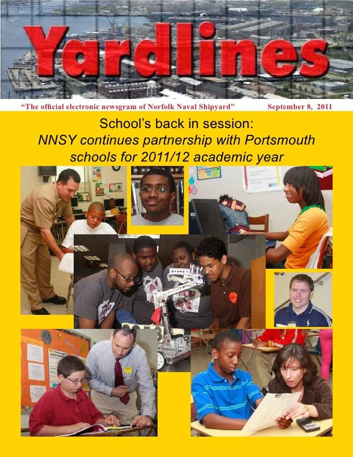 """The official electronic newsgram of Norfolk Naval Shipyard""   September 8, 2011            School's back in session:    N..."