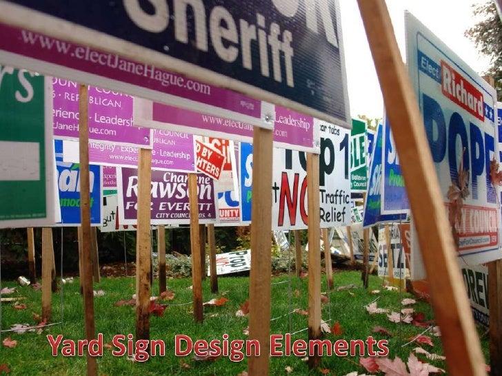 8 Yard Sign Design Elements