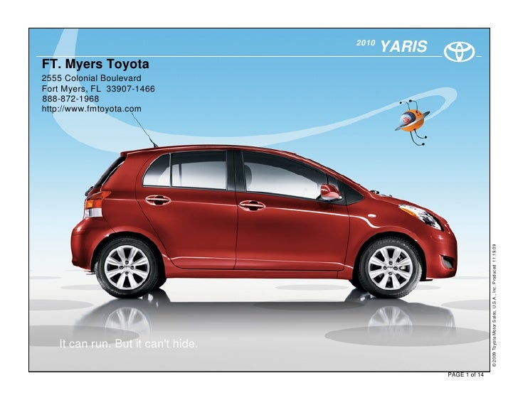 2010                                            YARIS FT. Myers Toyota 2555 Colonial Boulevard Fort Myers, FL 33907-1466 8...