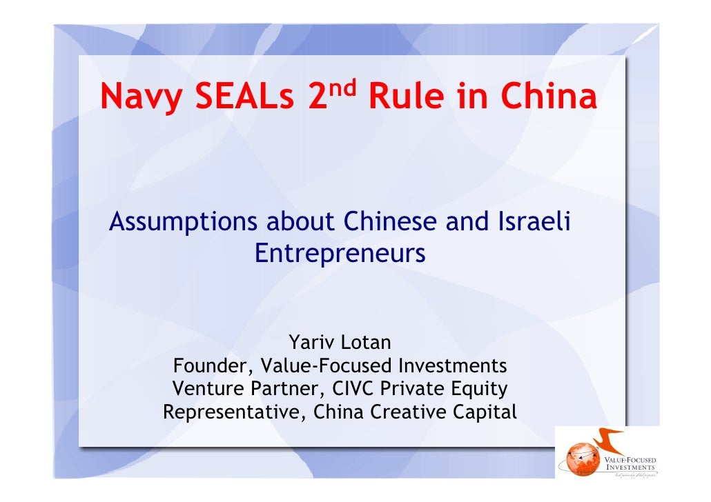 nd Navy SEALs 2              Rule in China   Assumptions about Chinese and Israeli            Entrepreneurs               ...