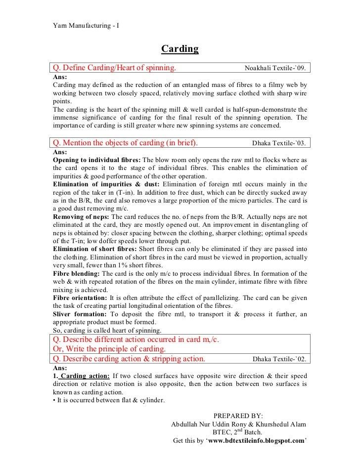 Yarn Manufacturing - I                                       CardingQ. Define Carding/Heart of spinning.                  ...