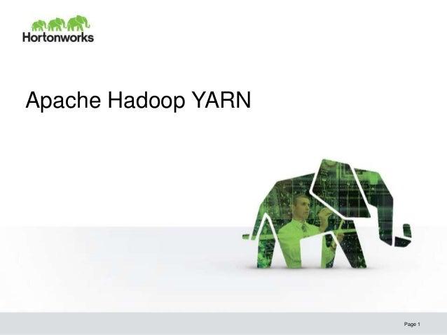 Apache Hadoop YARN - Hortonworks Meetup Presentation