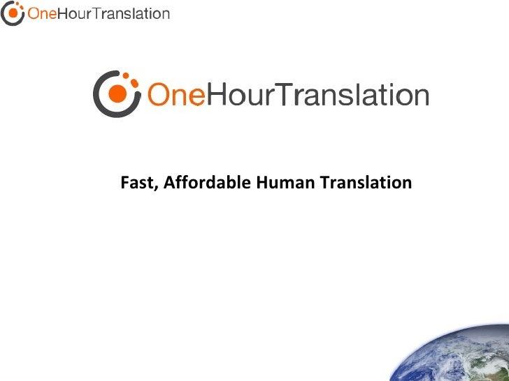Fast, Affordable Human Translation