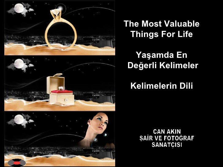 Şair Can AKIN Kelimelerin Dili - The Most Valuable Things For Life