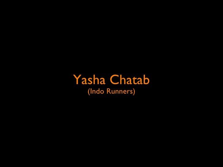 Yasha Chatab - Indo Runners