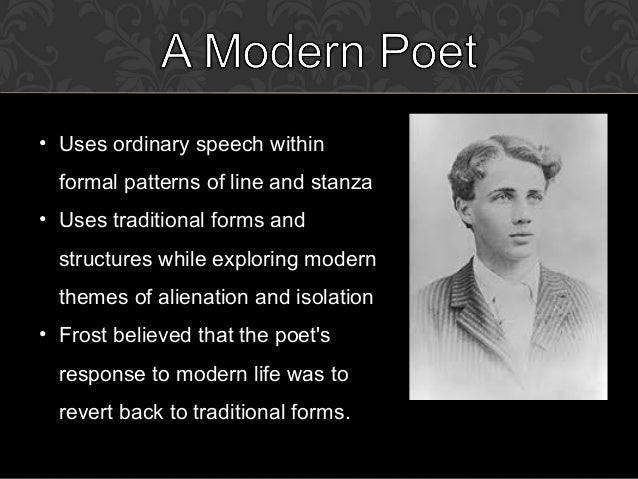 robert frost the line gang Nothing gold can stay robert frost was born on march 26, 1874, in san francisco here come the line-gang pioneering by.