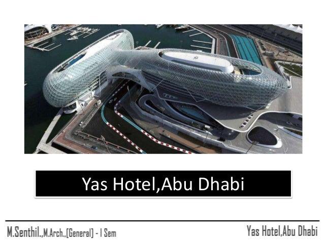 Yas Hotel,Abu Dhabi