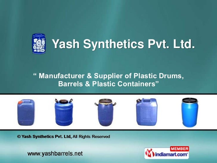 "Yash Synthetics Pvt. Ltd.<br />"" Manufacturer & Supplier of Plastic Drums, Barrels & Plastic Containers""<br />"