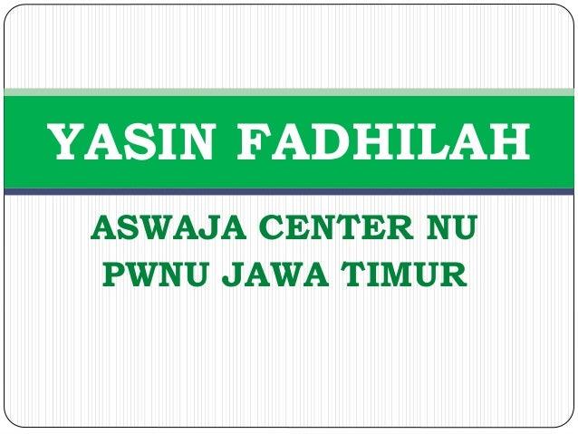 ASWAJA CENTER NU PWNU JAWA TIMUR YASIN FADHILAH