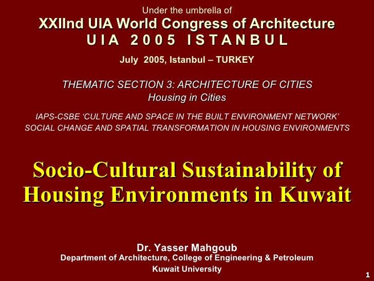 Under the umbrella of XXIInd UIA World Congress of Architecture U I A  2 0 0 5  I S T A N B U L THEMATIC SECTION 3: ARCHIT...
