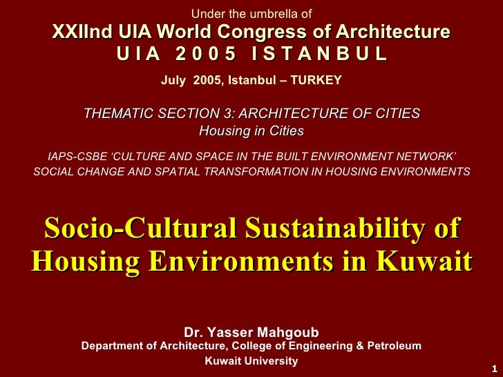 Socio-Cultural Sustainability of Housing Environments in Kuwait