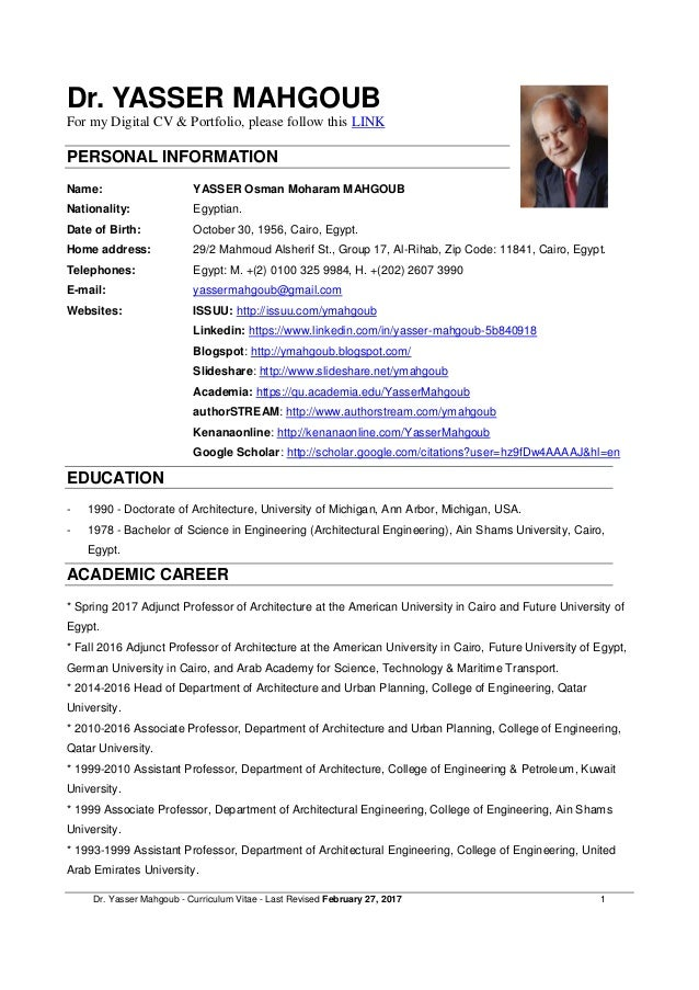 Dr. Yasser Mahgoub - Curriculum Vitae - Last Revised March 23, 2016 1 Dr. YASSER MAHGOUB PERSONAL INFORMATION Name: YASSER...