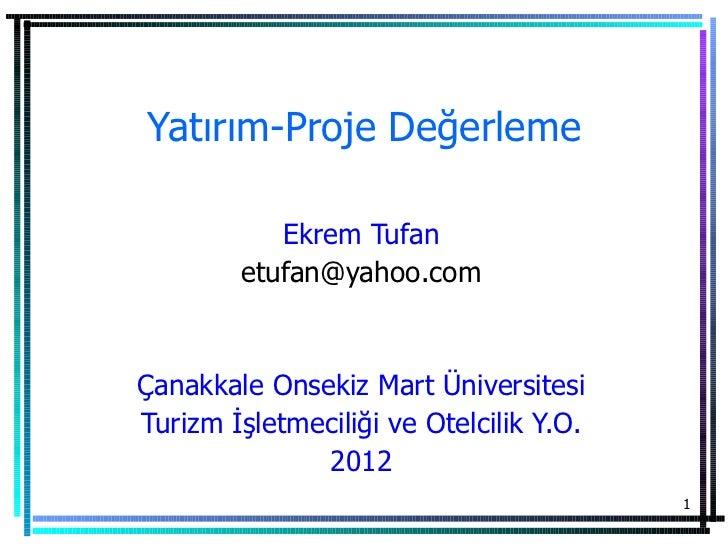 Yatirim Proje Degerleme (2012)