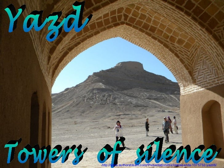 Yazd, the towers of silence1