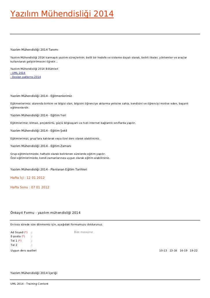 Yazılım Mühendisliği 2014Yazılım Mühendisliği 2014 TanımıYazılım Mühendisliği 2014 karmaşık yazılım süreçlerinin; bellli b...