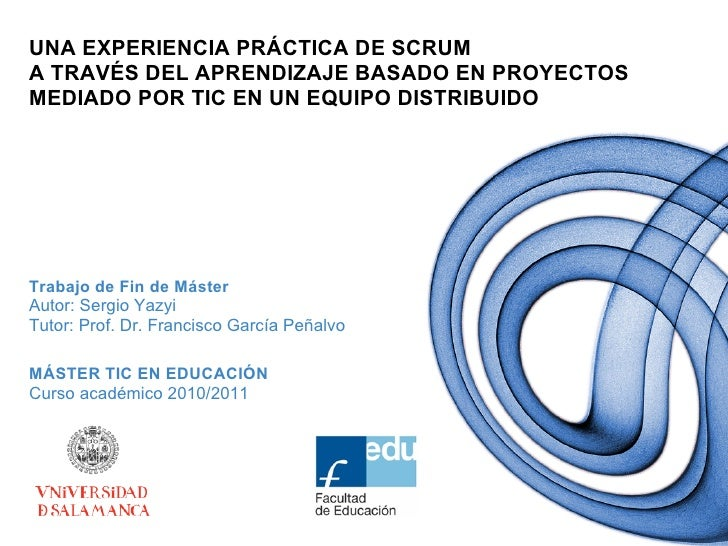 Una experiencia práctica de Scrum a través del aprendizaje basado en proyectos mediado por TIC en un equipo distribuido