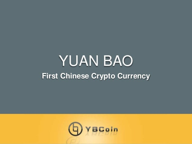 YUAN BAO First Chinese Crypto Currency