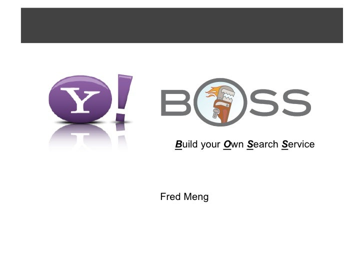 Build your Own Search Service     Fred Meng