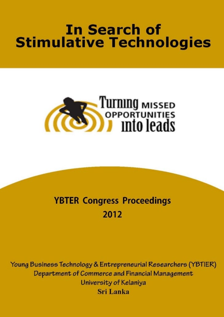 Young Business Technology & Entrepreneurial Researchers Congress Proceedings 2012
