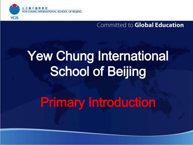 Yew Chung International School of Beijing Primary Introduction