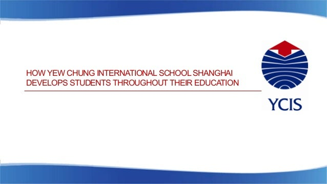 How YCIS Shanghai Develops Students Throughout Their Education