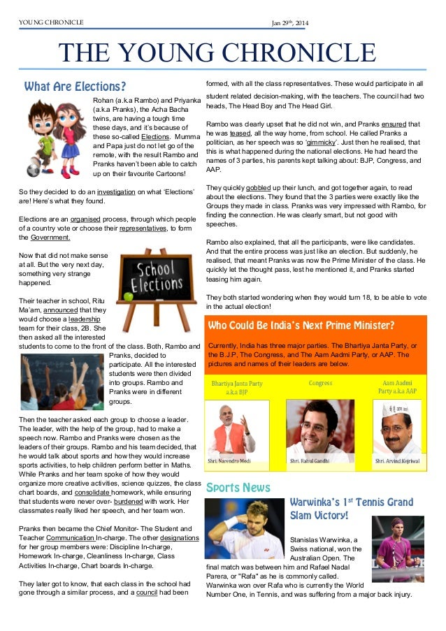 YOUNG CHRONICLE  Jan 29th, 2014  THE YOUNG CHRONICLE What Are Elections? Rohan (a.k.a Rambo) and Priyanka (a.k.a Pranks), ...